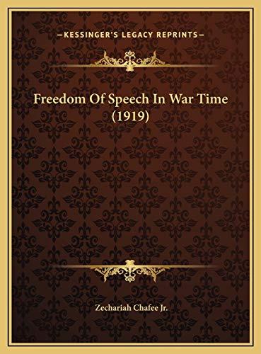9781169635449: Freedom Of Speech In War Time (1919)