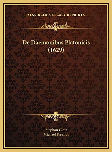 9781169640641: De Daemonibus Platonicis (1629) (Latin Edition)