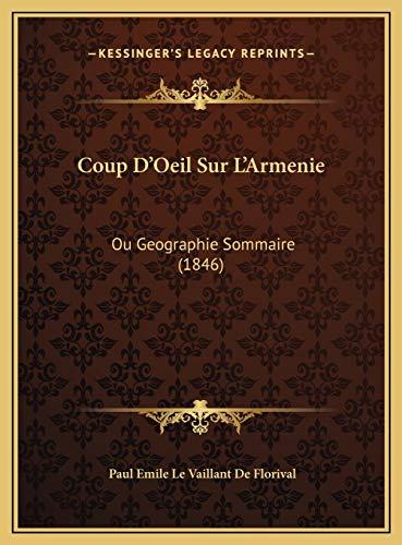 9781169643703: Coup D'Oeil Sur L'Armenie: Ou Geographie Sommaire (1846) (French Edition)
