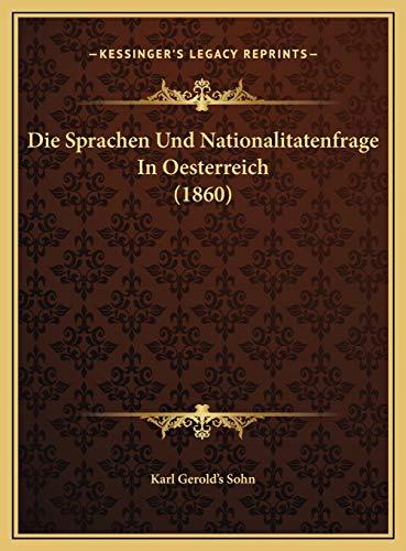 Die Sprachen Und Nationalitatenfrage In Oesterreich (1860)