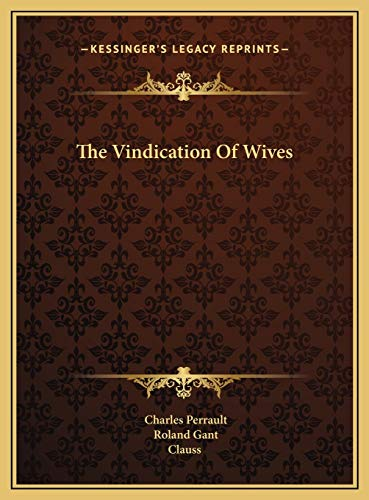 9781169657472: The Vindication Of Wives