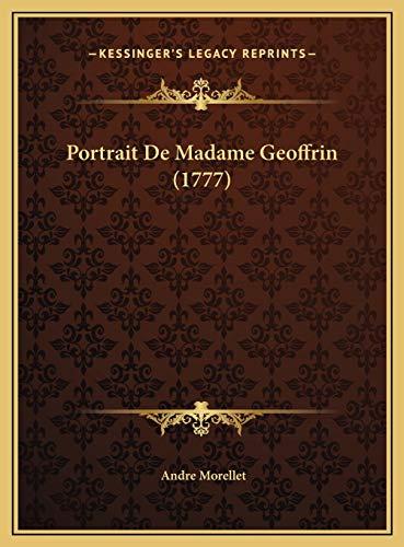 9781169658080: Portrait De Madame Geoffrin (1777) (French Edition)
