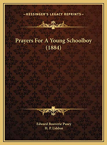 Prayers For A Young Schoolboy (1884) (1169659012) by Pusey, Edward Bouverie