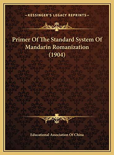 9781169659049: Primer Of The Standard System Of Mandarin Romanization (1904)