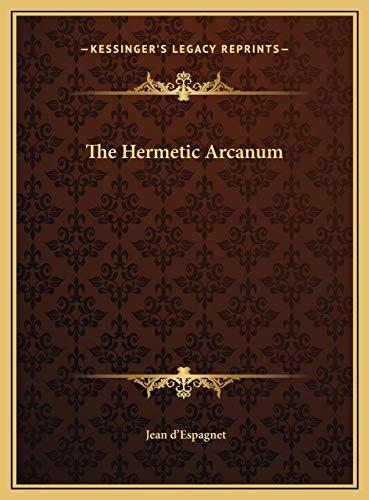 9781169660410: The Hermetic Arcanum