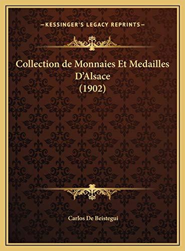 Collection de Monnaies Et Medailles D`Alsace (1902)