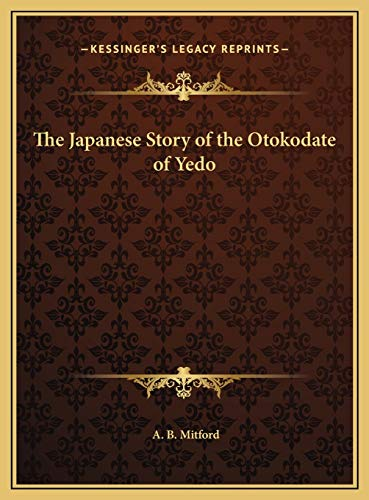 9781169669079: The Japanese Story of the Otokodate of Yedo