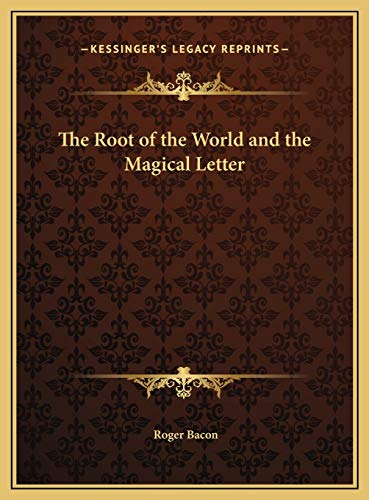9781169670686: The Root of the World and the Magical Letter