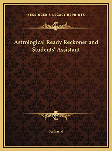 9781169675032: Astrological Ready Reckoner and Students' Assistant