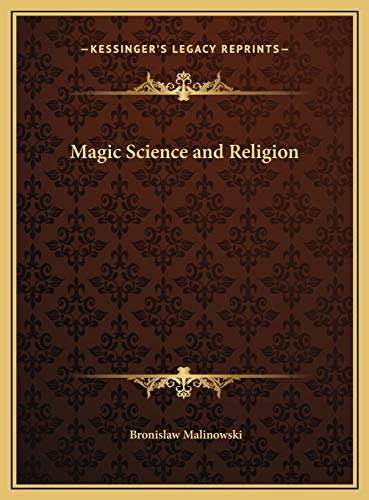 9781169677937: Magic Science and Religion