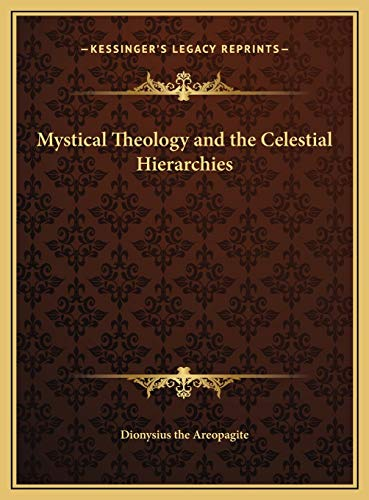 9781169679290: Mystical Theology and the Celestial Hierarchies