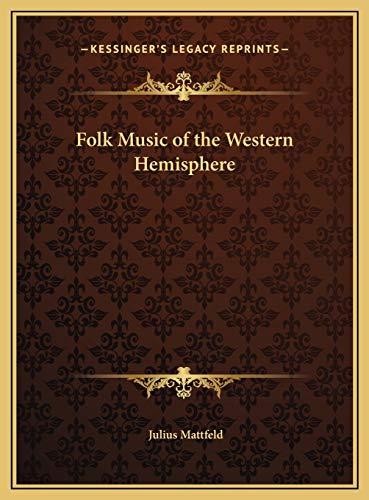9781169679344: Folk Music of the Western Hemisphere