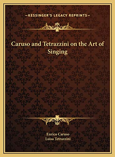 9781169679351: Caruso and Tetrazzini on the Art of Singing