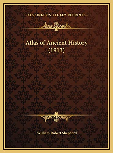 9781169679894: Atlas of Ancient History (1913)