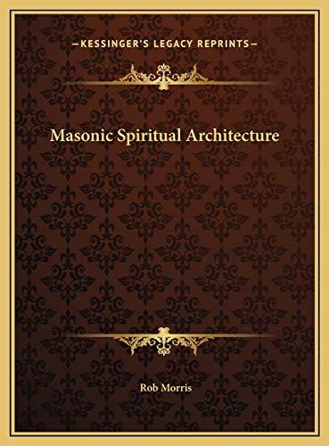 9781169680623: Masonic Spiritual Architecture