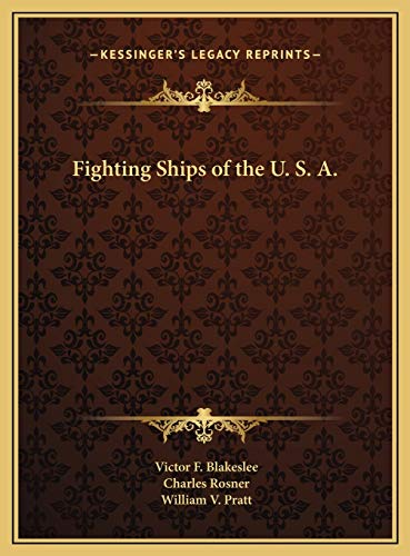 9781169680739: Fighting Ships of the U. S. A.