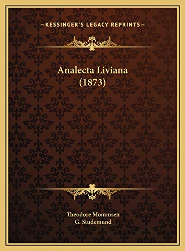 9781169681491: Analecta Liviana (1873)