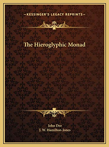 9781169682917: The Hieroglyphic Monad