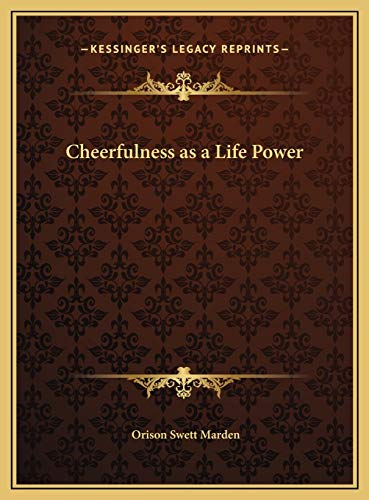 9781169682931: Cheerfulness as a Life Power