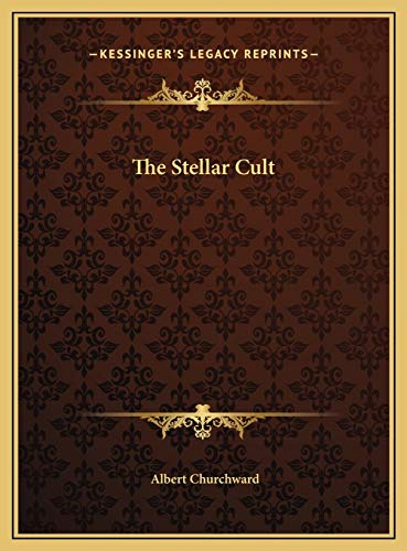 9781169683006: The Stellar Cult