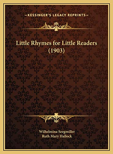 9781169683679: Little Rhymes for Little Readers (1903)