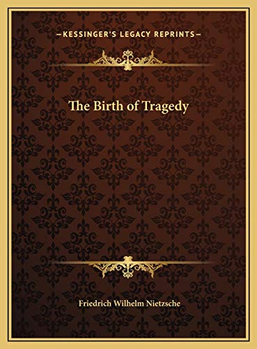 9781169684362: The Birth of Tragedy