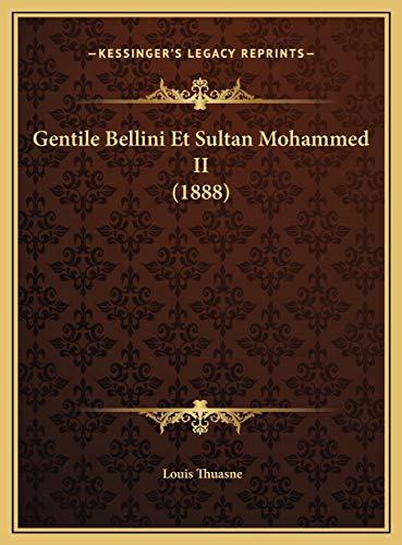 9781169686267: Gentile Bellini Et Sultan Mohammed II (1888)