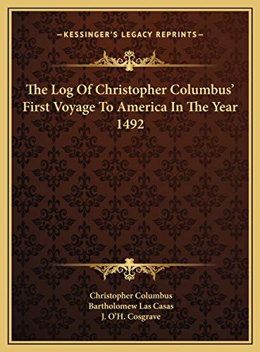 9781169688261: The Log Of Christopher Columbus' First Voyage To America In The Year 1492