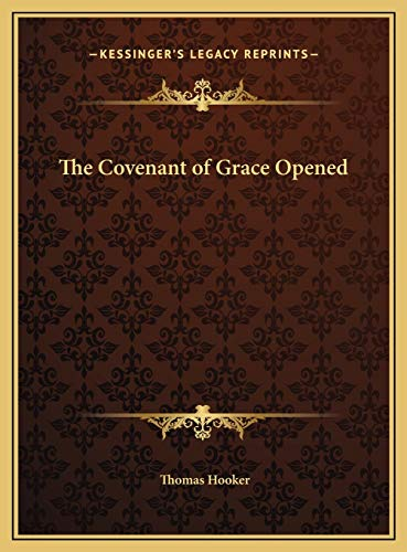 9781169689473: The Covenant of Grace Opened