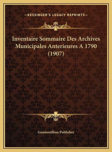 Inventaire Sommaire Des Archives Municipales Anterieures A