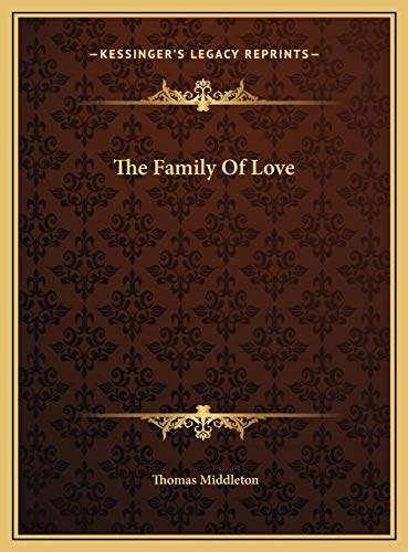 9781169690219: The Family Of Love