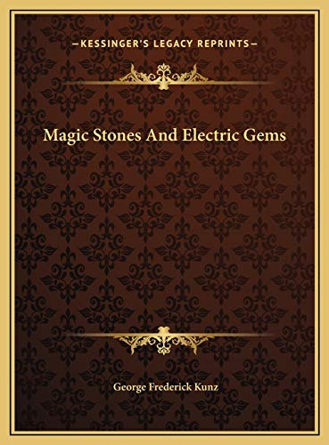 9781169690370: Magic Stones And Electric Gems
