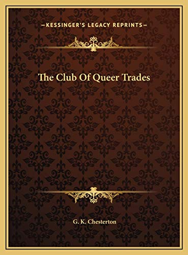 9781169691186: The Club Of Queer Trades