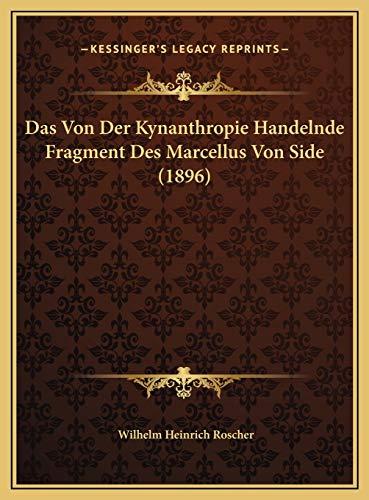 9781169691742: Das Von Der Kynanthropie Handelnde Fragment Des Marcellus Von Side (1896)