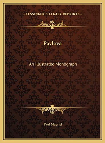9781169692374: Pavlova: An Illustrated Monograph