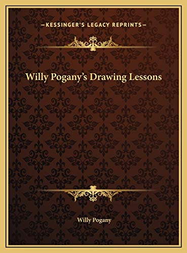 9781169694569: Willy Pogany's Drawing Lessons