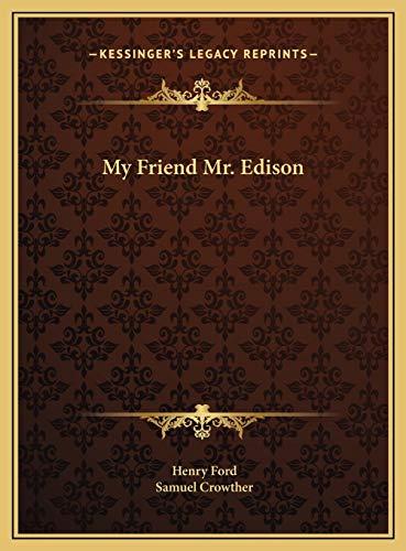 9781169695382: My Friend Mr. Edison