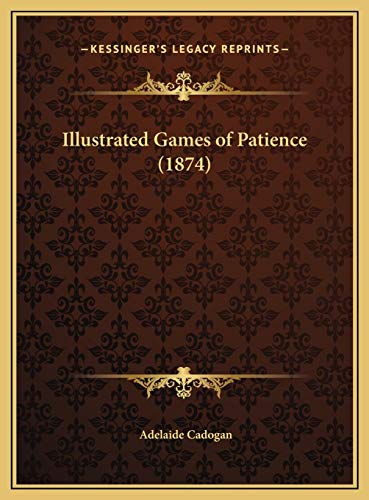 9781169695634: Illustrated Games of Patience (1874)