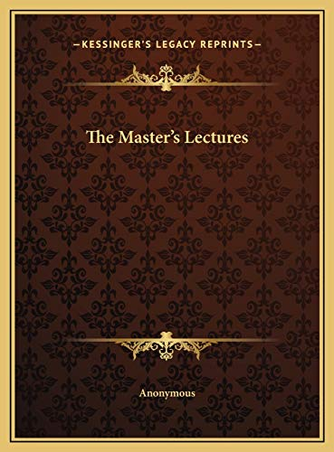 9781169696372: The Master's Lectures