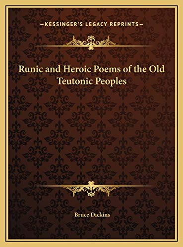 9781169696440: Runic and Heroic Poems of the Old Teutonic Peoples