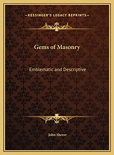 9781169698147: Gems of Masonry: Emblematic and Descriptive