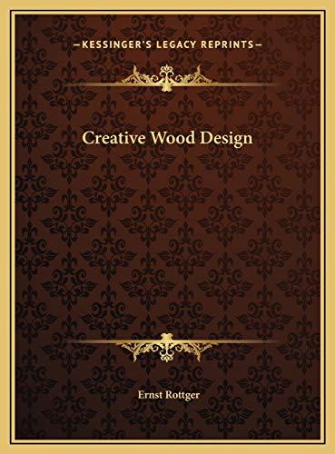 9781169698338: Creative Wood Design