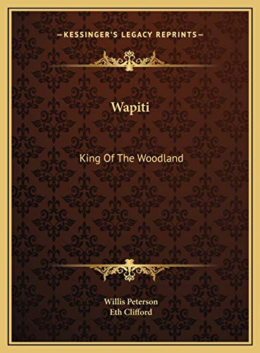 9781169698888: Wapiti: King Of The Woodland