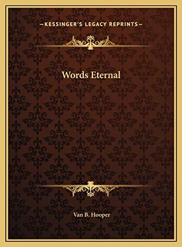 9781169698918: Words Eternal