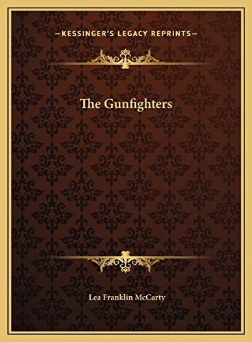 9781169699007: The Gunfighters