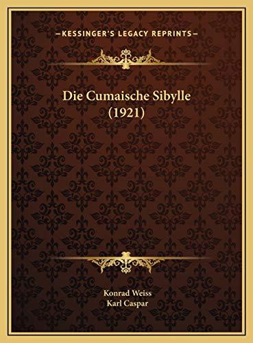9781169699762: Die Cumaische Sibylle (1921) (German Edition)
