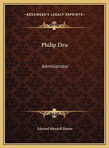 9781169700772: Philip Dru: Administrator