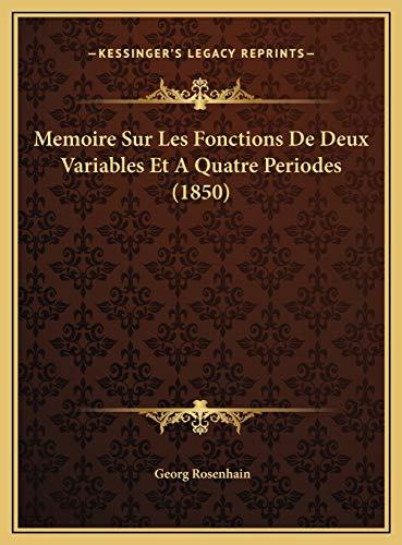9781169701243: Memoire Sur Les Fonctions De Deux Variables Et A Quatre Periodes (1850) (French Edition)