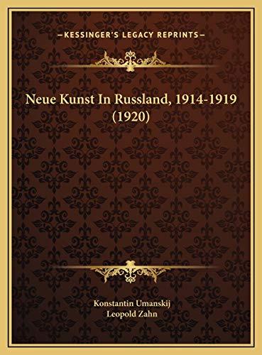 9781169701397: Neue Kunst in Russland, 1914-1919 (1920)