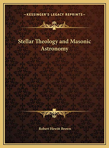 9781169703193: Stellar Theology and Masonic Astronomy